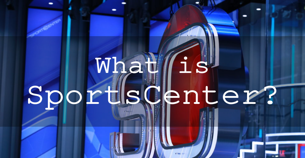 What Is Sportscenter In Search Of A 21st Century Identity Espn S Signature Show Has Changed Course Once Again